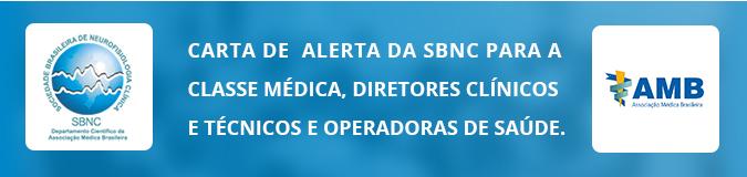A SBNC vem se posicionar e emitir um alerta