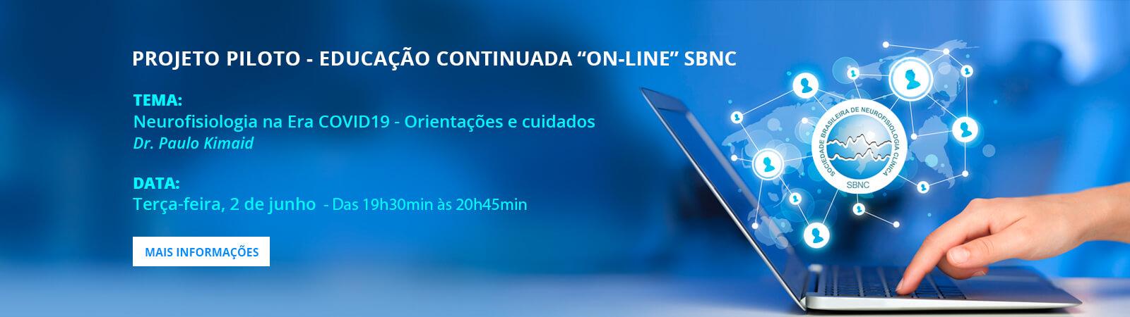 """PROJETO PILOTO – EDUCAÇÃO CONTINUADA """"ON-LINE"""" SBNC"""